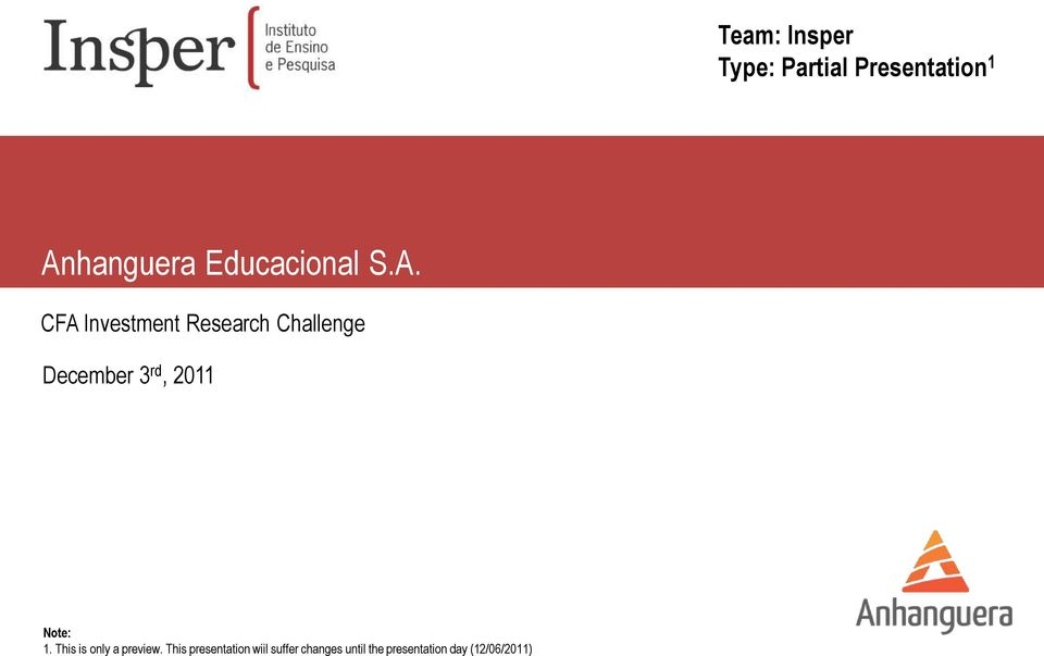 CFA Investment Research Challenge December 3 rd, 2011