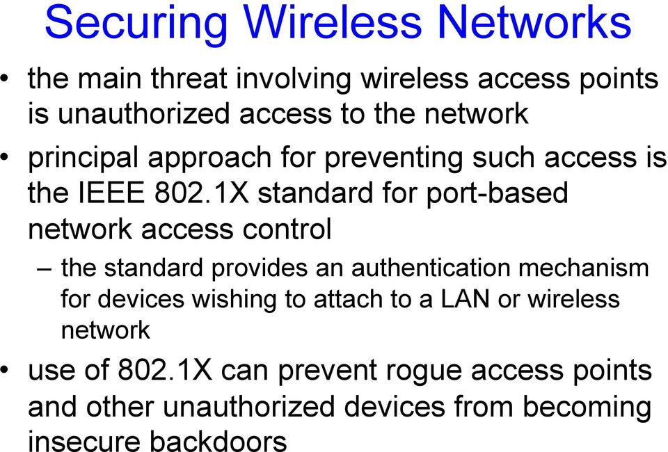 1X standard for port-based network access control the standard provides an authentication mechanism for