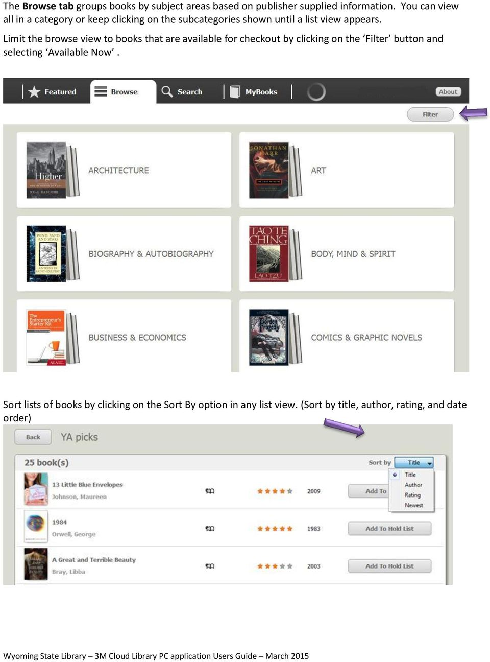 Limit the browse view to books that are available for checkout by clicking on the Filter button and