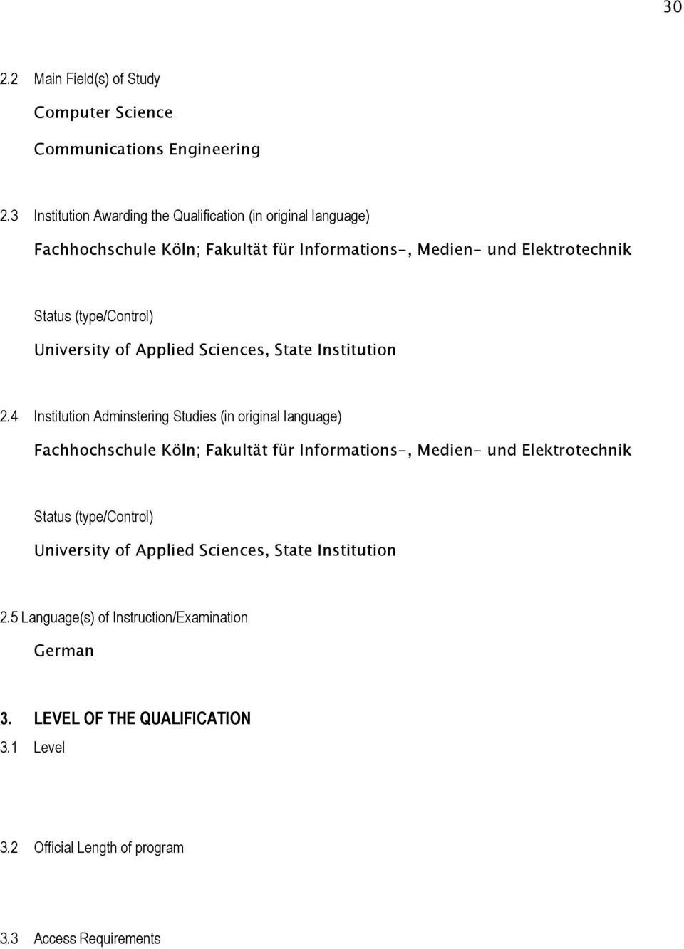 (type/control) University of Applied Sciences, State Institution 2.