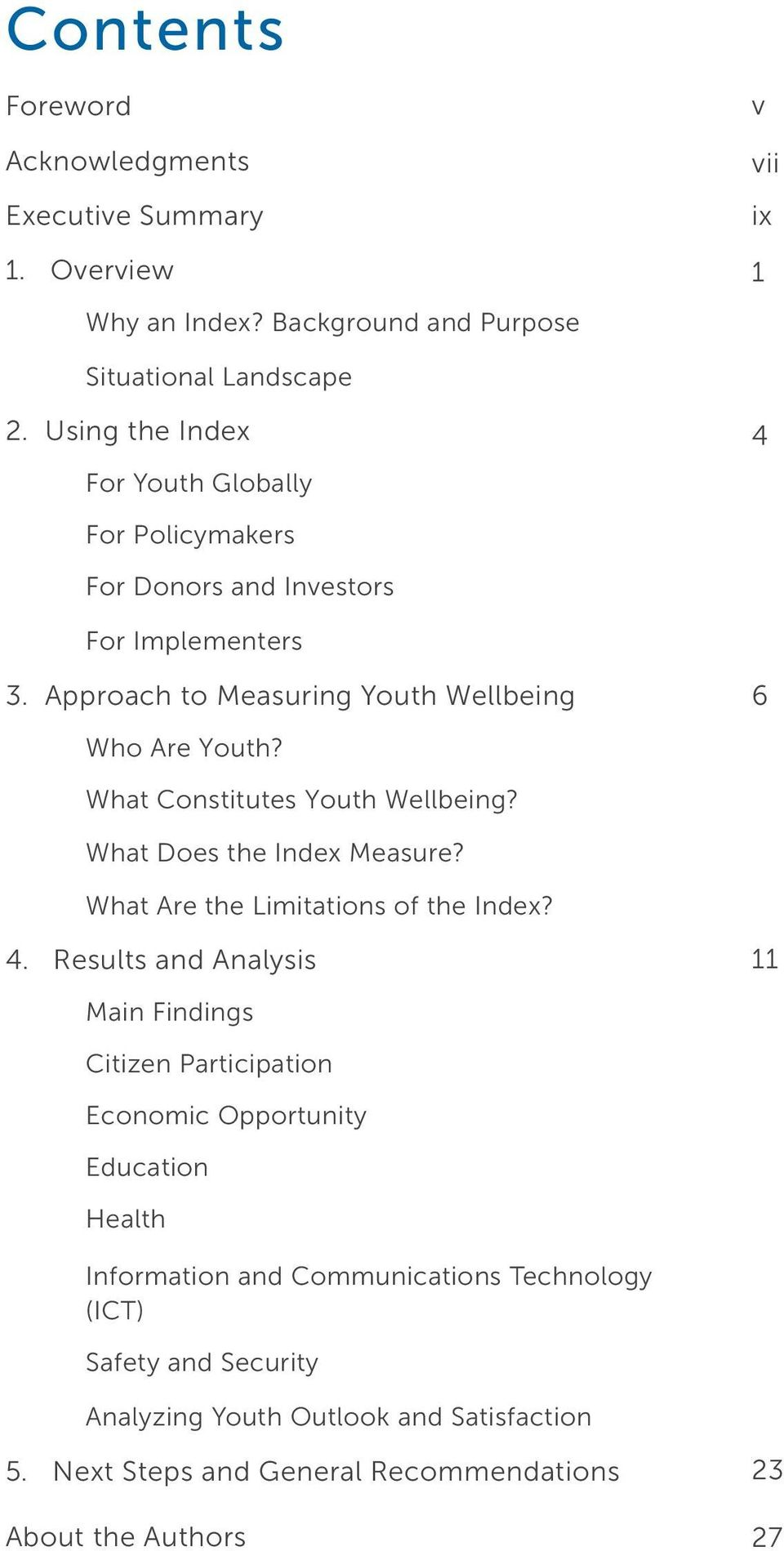 What Constitutes Youth Wellbeing? What Does the Index Measure? What Are the Limitations of the Index? 4.