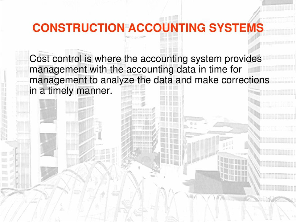 accounting data in time for management to