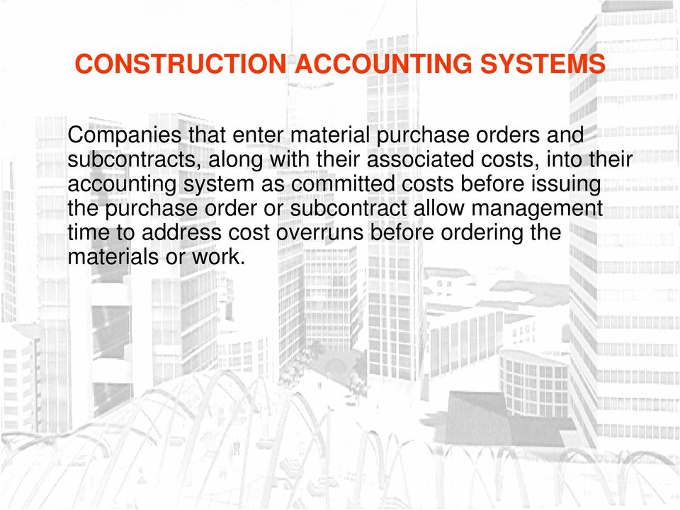 costs before issuing the purchase order or subcontract allow