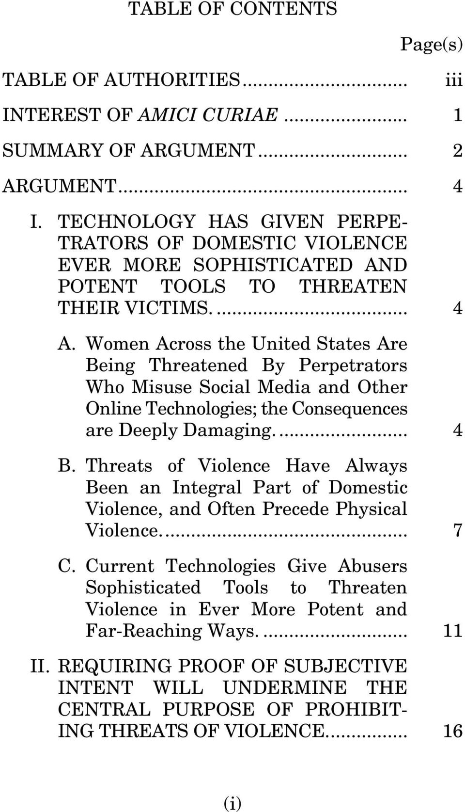 Women Across the United States Are Being Threatened By Perpetrators Who Misuse Social Media and Other Online Technologies; the Consequences are Deeply Damaging.... 4 B.