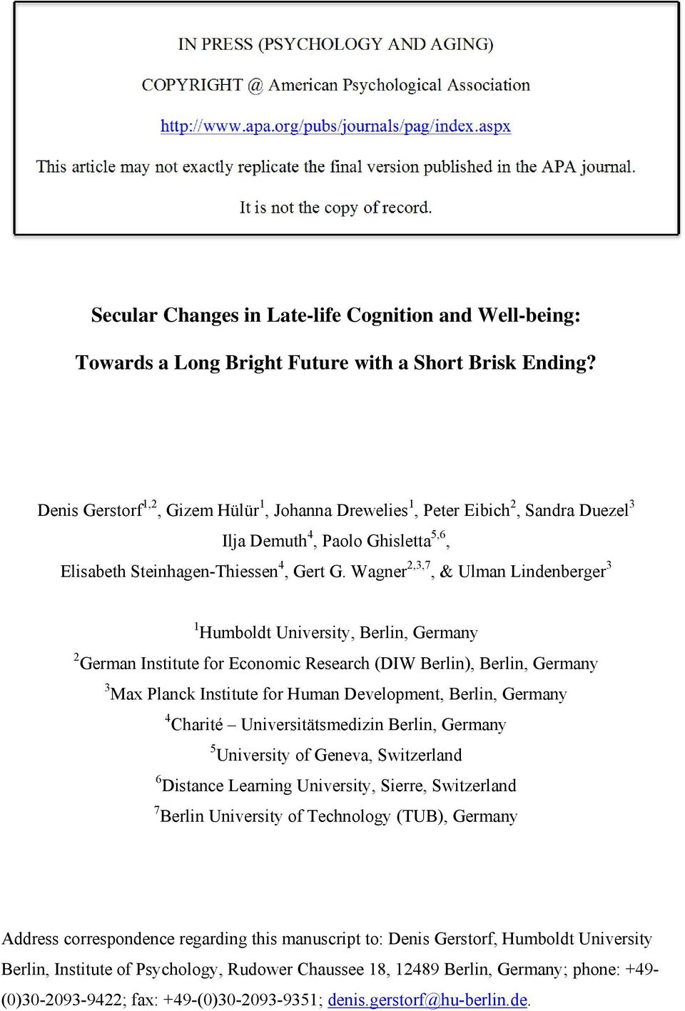 Secular Changes in Late-life Cognition and Well-being: Towards a Long Bright Future with a Short Brisk Ending?