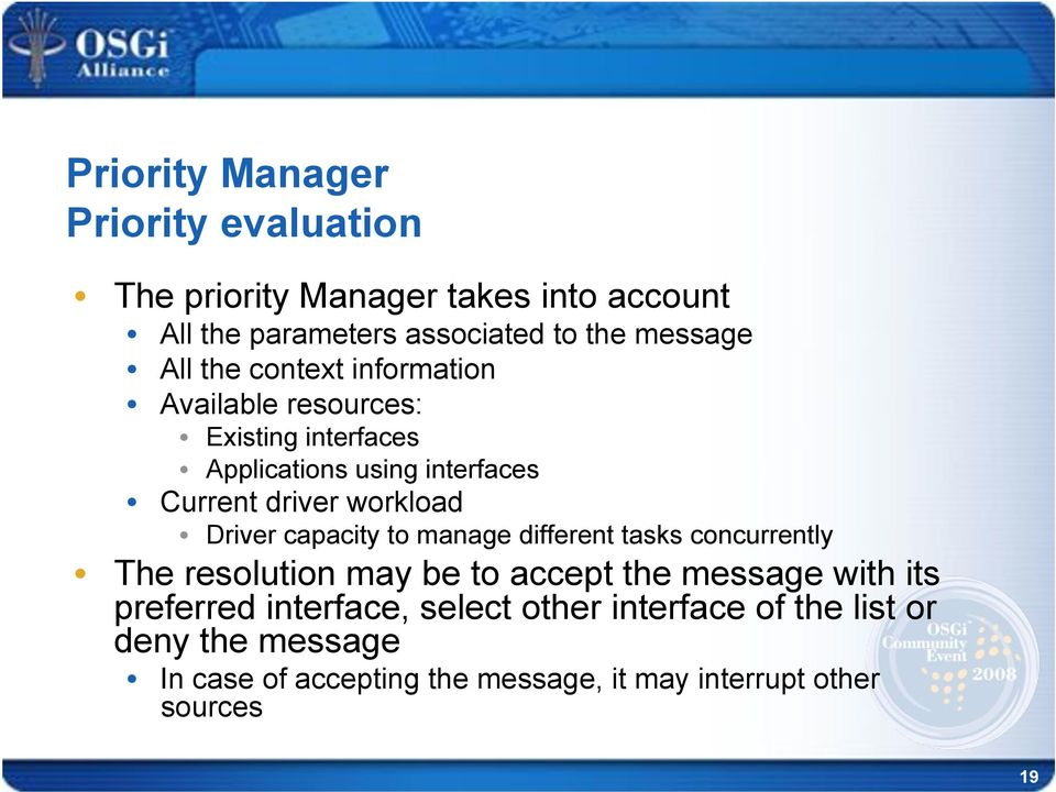 Driver capacity to manage different tasks concurrently!