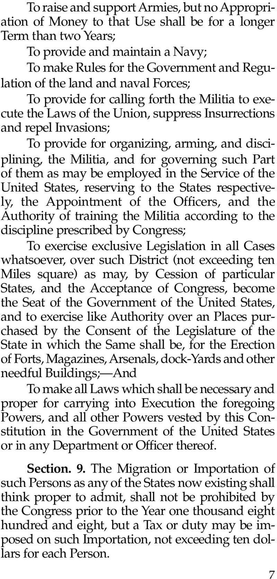 the Militia, and for governing such Part of them as may be employed in the Service of the United States, reserving to the States respectively, the Appointment of the Officers, and the Authority of