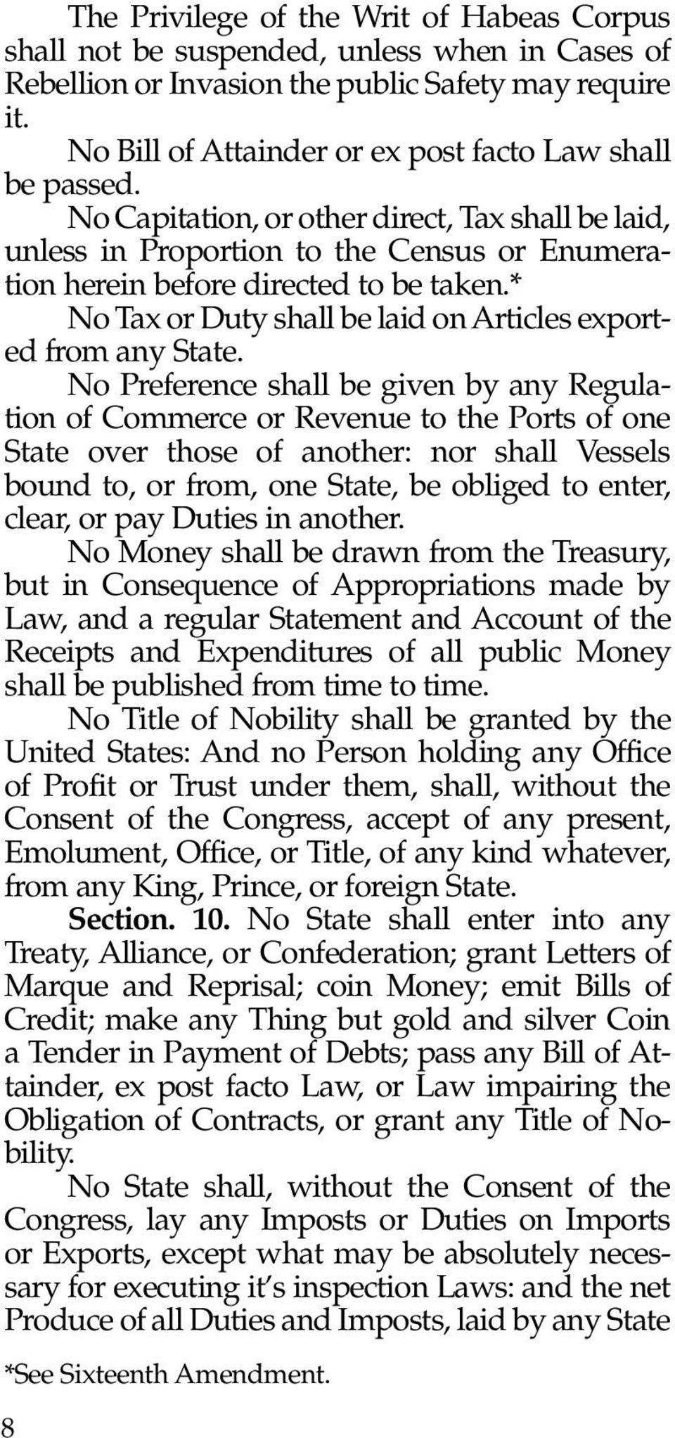 * No Tax or Duty shall be laid on Articles exported from any State.
