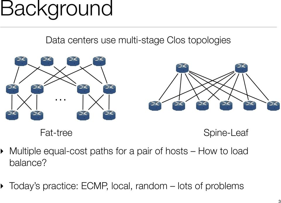 equal-cost paths for a pair of hosts How to load