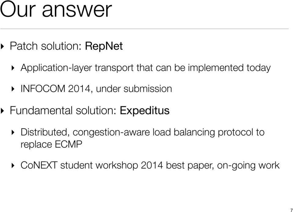 solution: Expeditus Distributed, congestion-aware load balancing