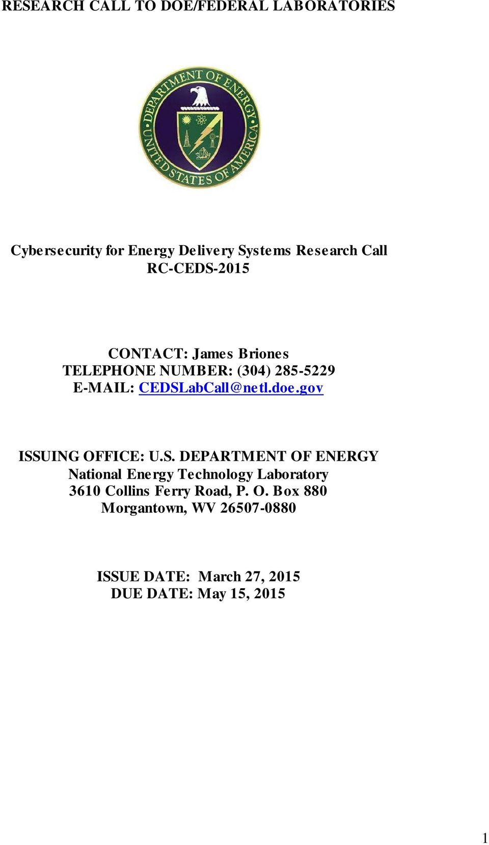 gov ISSUING OFFICE: U.S. DEPARTMENT OF ENERGY National Energy Technology Laboratory 3610 Collins Ferry Road, P.