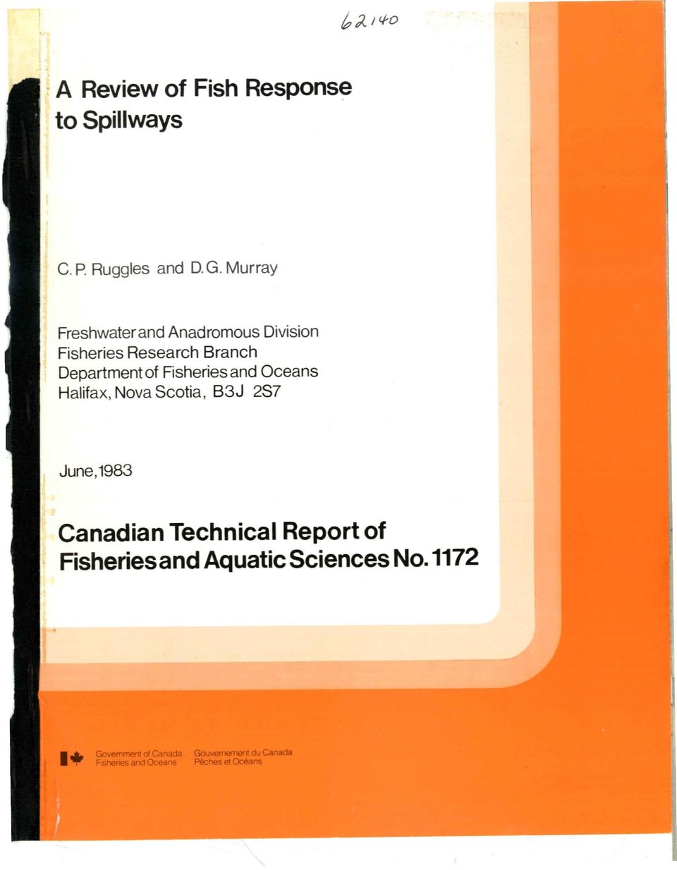 Fisheries and Oceans Halifax, Nova Scotia, B3J 2S7 June,1983 Canadian Technical Report