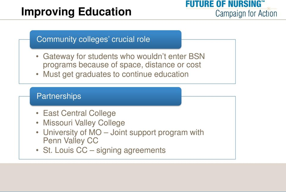 to continue education Partnerships East Central College Missouri Valley College