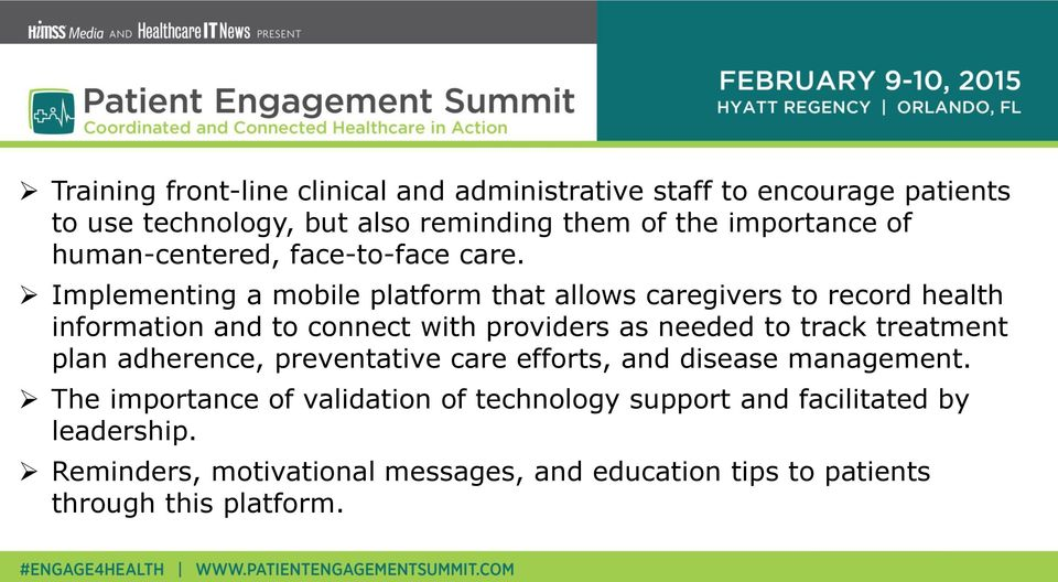 Implementing a mobile platform that allows caregivers to record health information and to connect with providers as needed to track