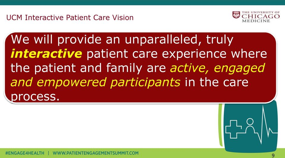 experience where the patient and family are active,