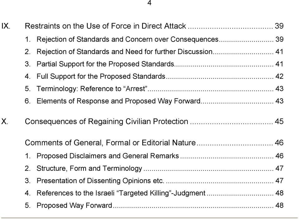 Elements of Response and Proposed Way Forward... 43 X. Consequences of Regaining Civilian Protection... 45 Comments of General, Formal or Editorial Nature... 46 1.