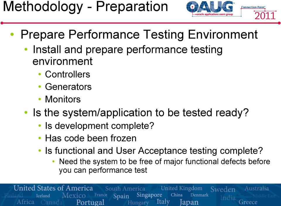 be tested ready? Is development complete?