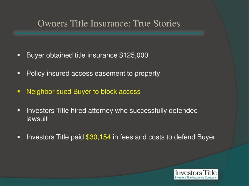 Buyer to block access Investors Title hired attorney who successfully