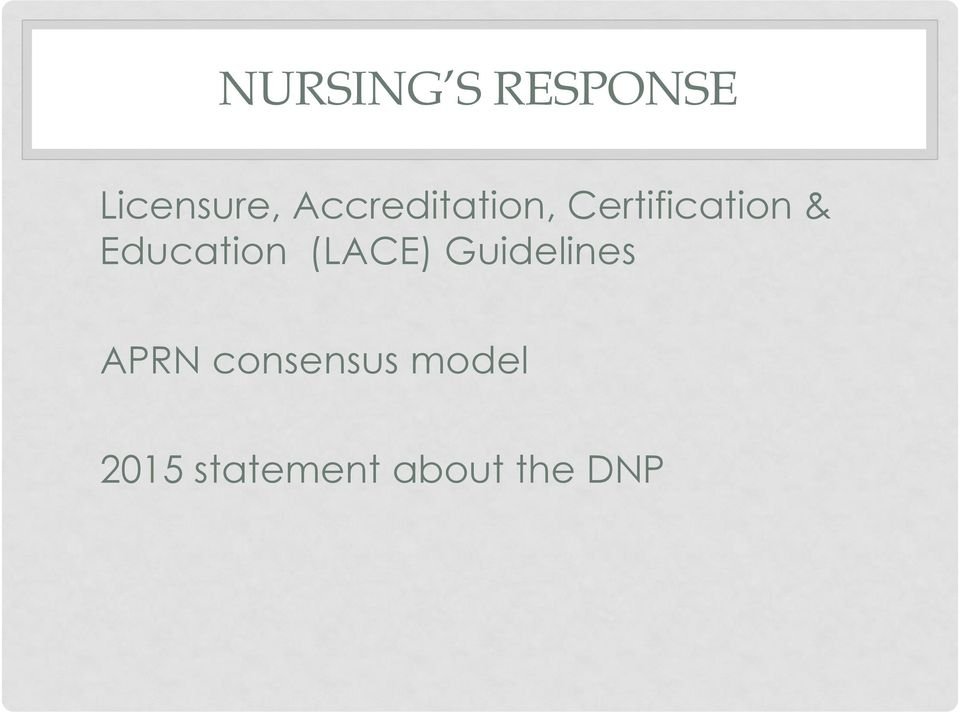 Education (LACE) Guidelines APRN