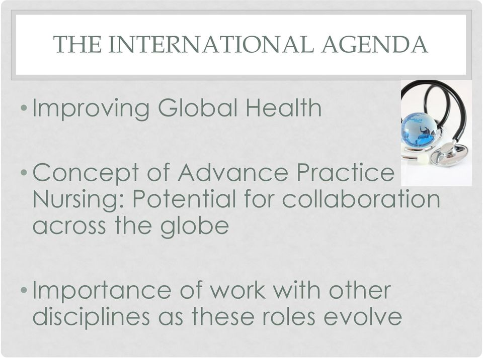 for collaboration across the globe Importance of