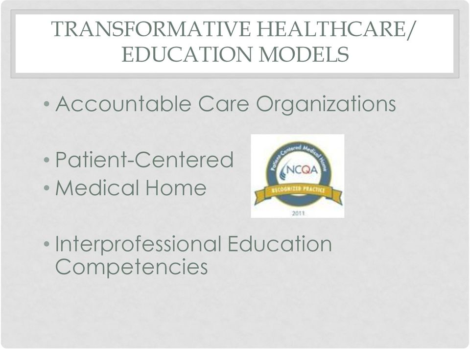 Organizations Patient-Centered