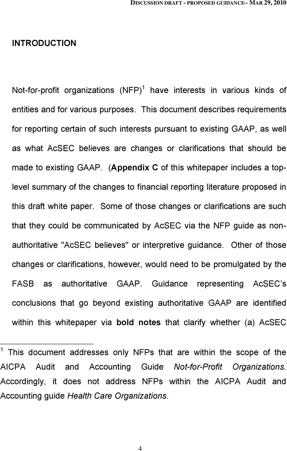 GAAP. (Appendix C of this whitepaper includes a toplevel summary of the changes to financial reporting literature proposed in this draft white paper.
