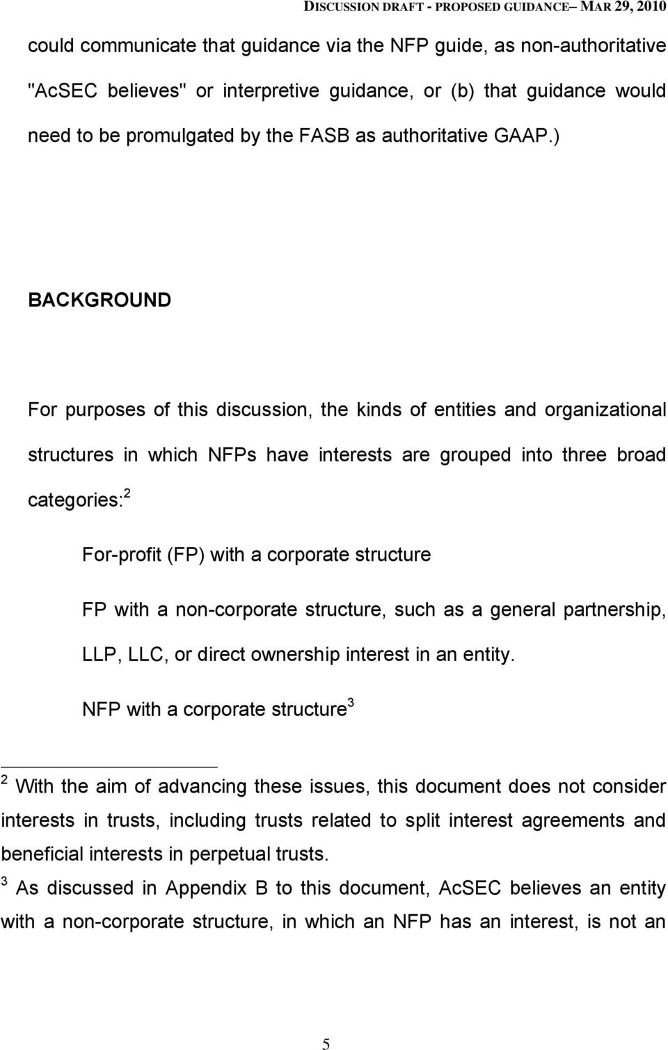 corporate structure FP with a non-corporate structure, such as a general partnership, LLP, LLC, or direct ownership interest in an entity.