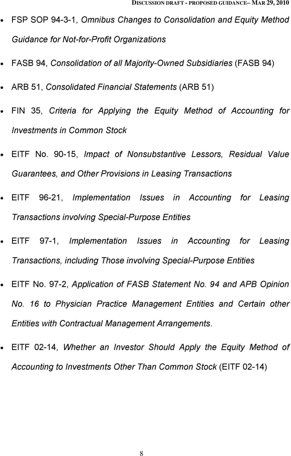 90-15, Impact of Nonsubstantive Lessors, Residual Value Guarantees, and Other Provisions in Leasing Transactions EITF 96-21, Implementation Issues in Accounting for Leasing Transactions involving