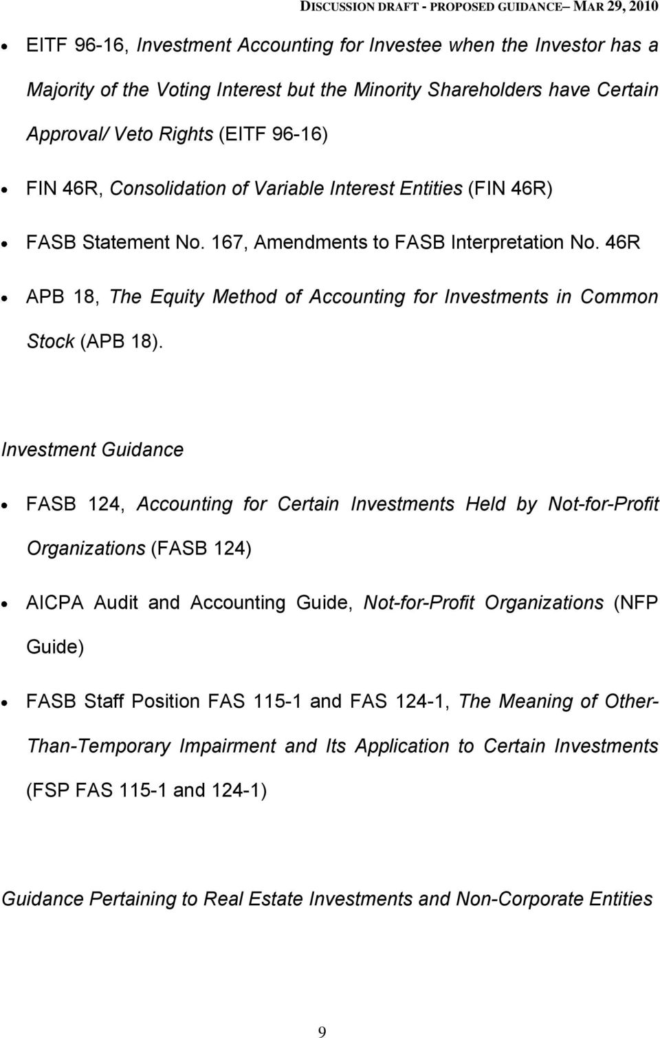 46R APB 18, The Equity Method of Accounting for Investments in Common Stock (APB 18).