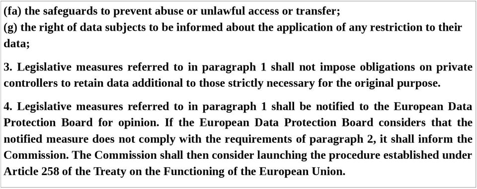 Legislative measures referred to in paragraph 1 shall be notified to the European Data Protection Board for opinion.