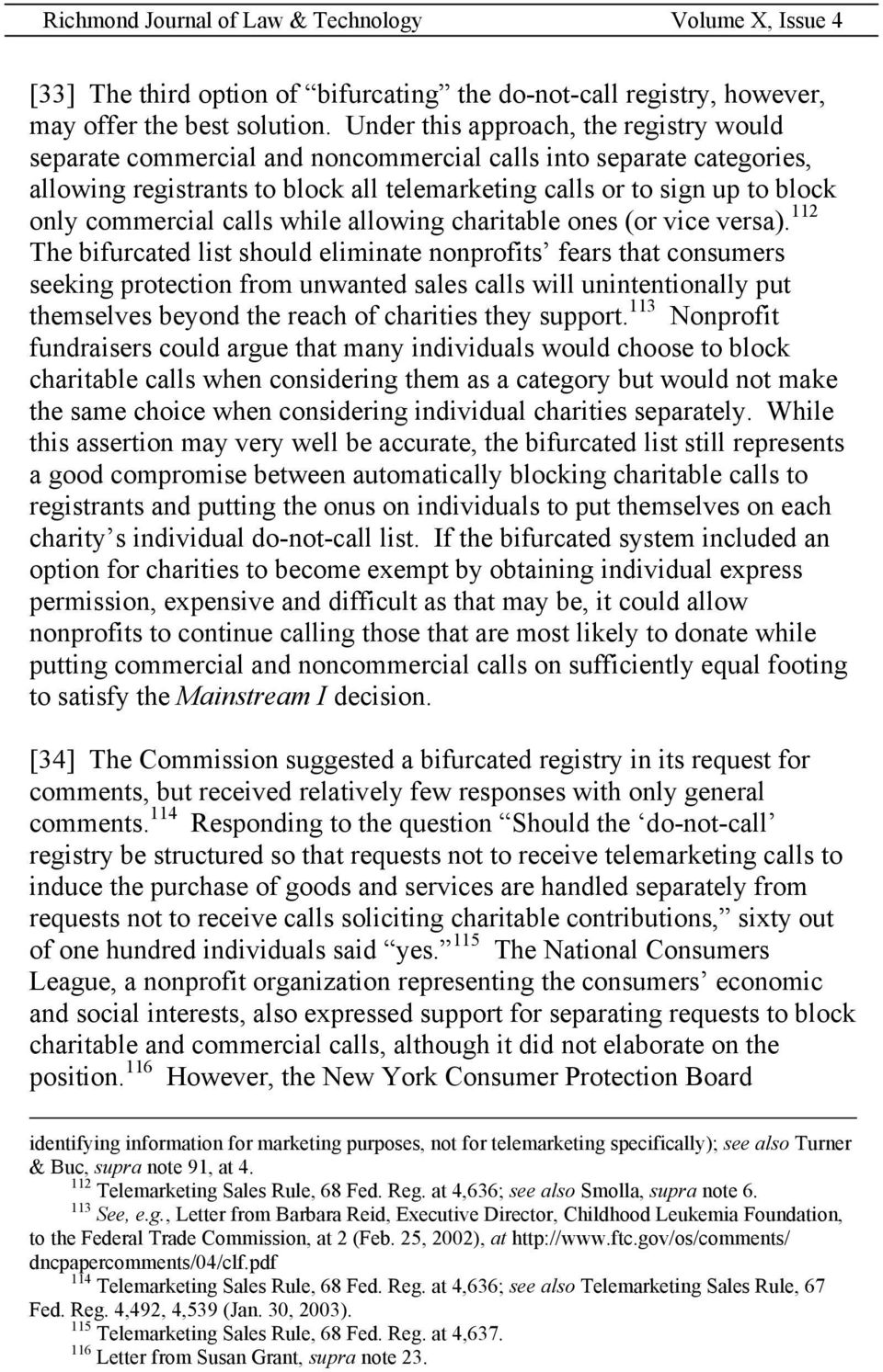 commercial calls while allowing charitable ones (or vice versa).