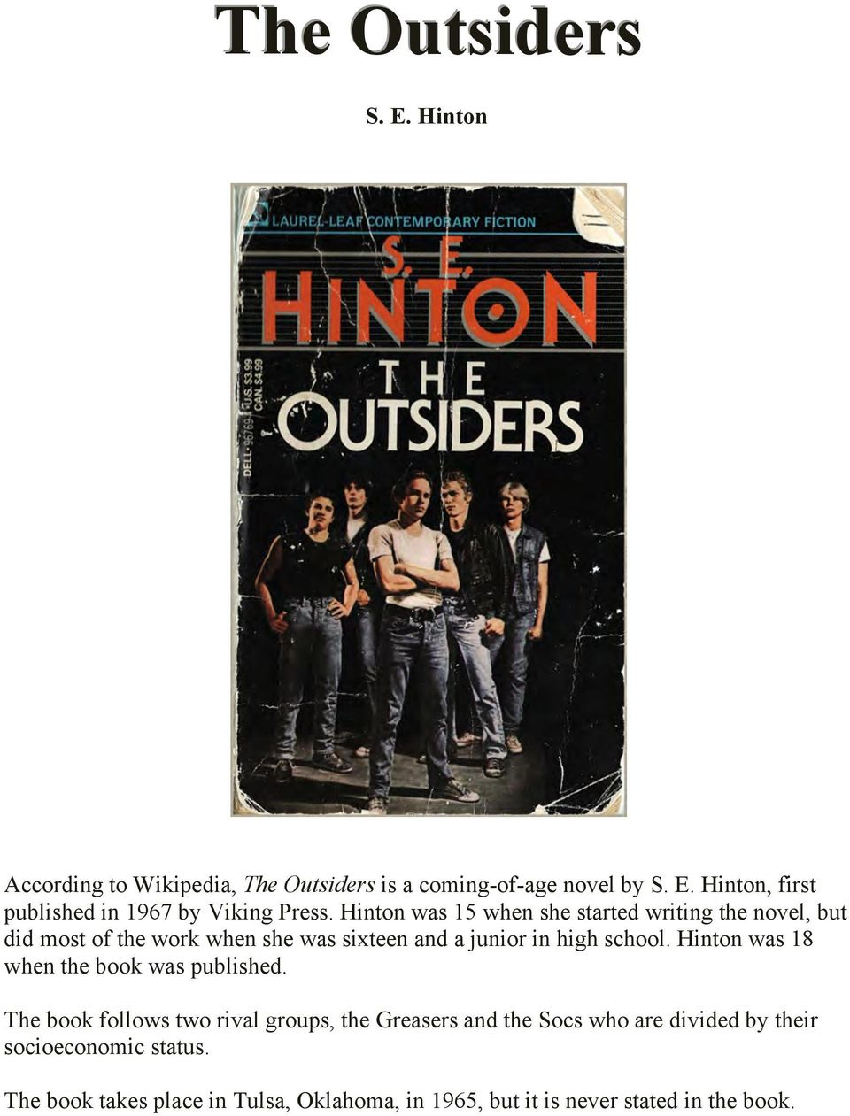Hinton was 18 when the book was published.