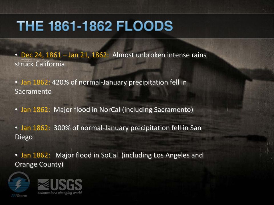 in NorCal (including Sacramento) Jan 1862: 300% of normal-january precipitation