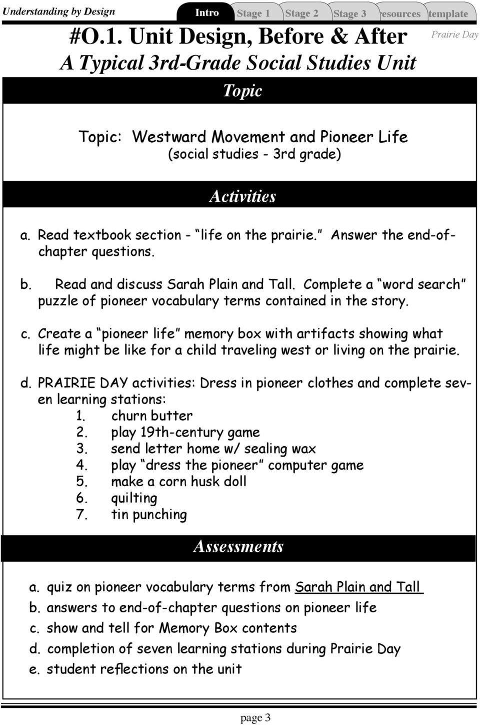 Read textbook section - life on the prairie. Answer the end-ofchapter questions. b. Read and discuss Sarah Plain and all.