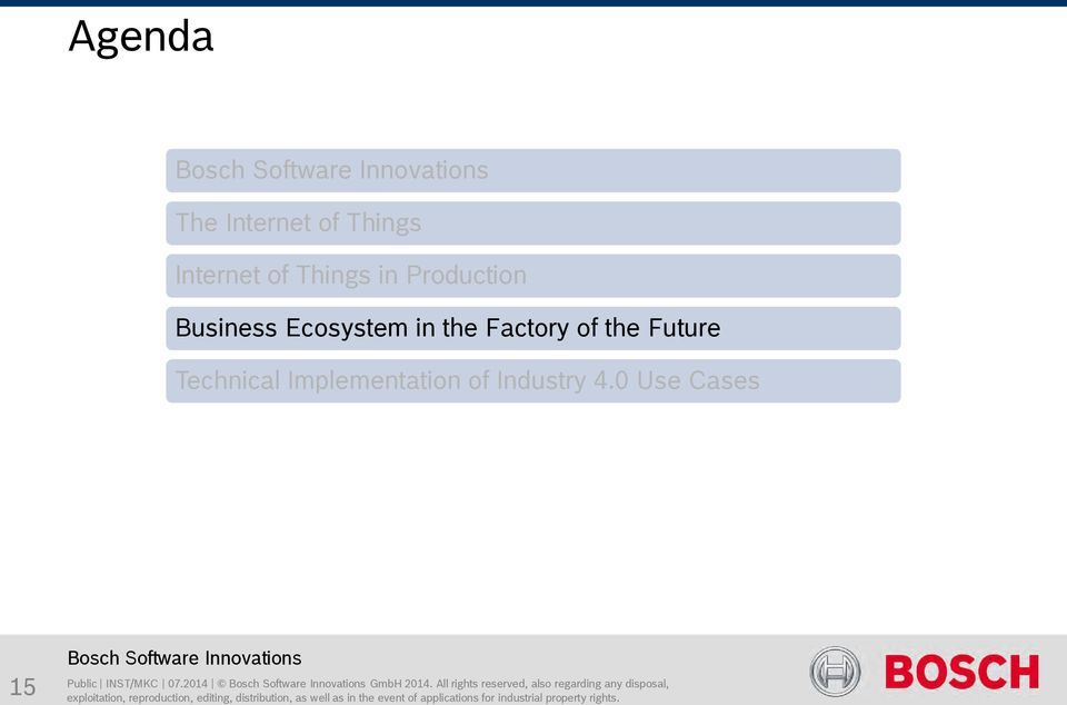 Implementation of Industry 4.0 Use Cases 15 Public INST/MKC 07.