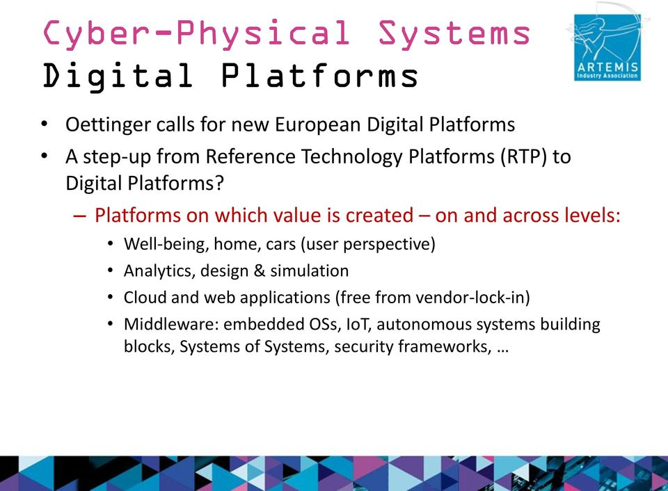 Platforms on which value is created on and across levels: Well-being, home, cars (user perspective) Analytics,
