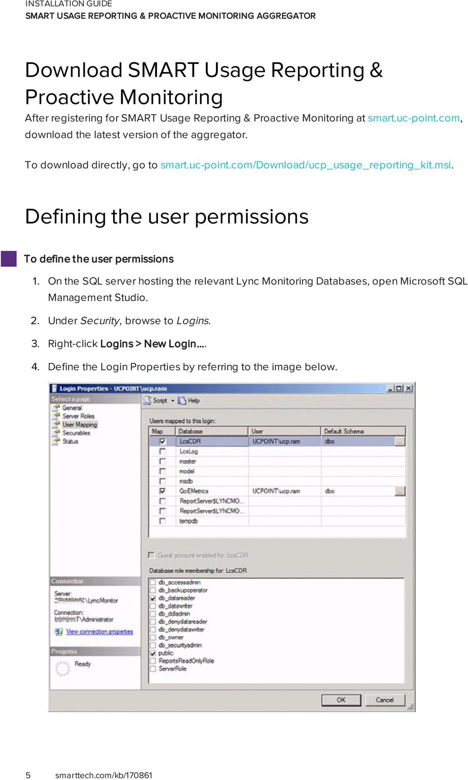 Defining the user permissions To define the user permissions 1.