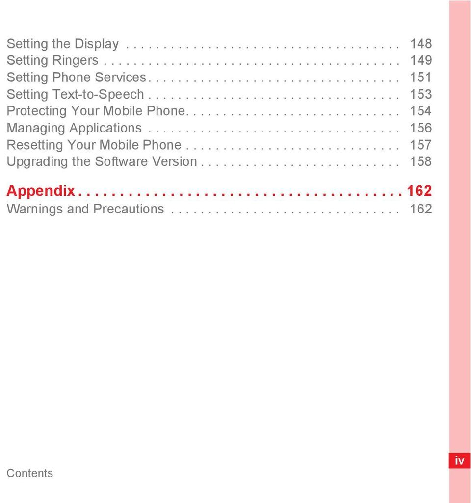 ............................ 154 Managing Applications.................................. 156 Resetting Your Mobile Phone.