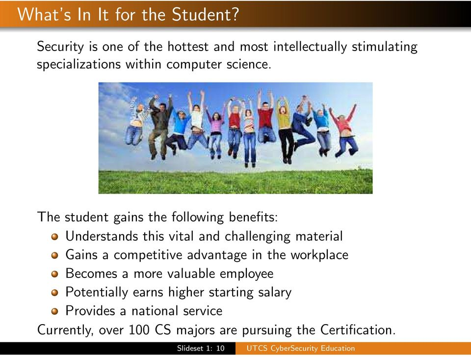 The student gains the following benefits: Understands this vital and challenging material Gains a competitive