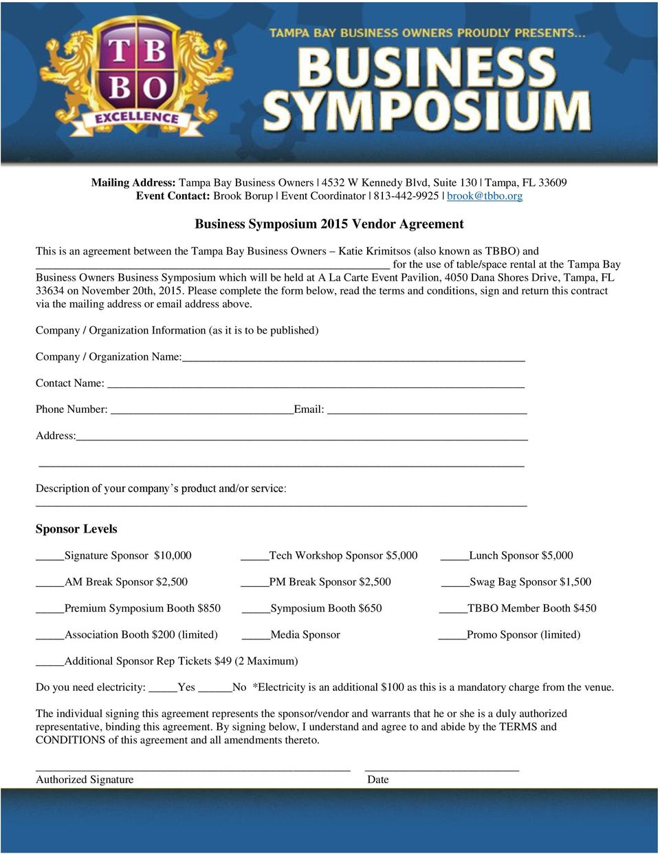 Business Owners Business Symposium which will be held at A La Carte Event Pavilion, 4050 Dana Shores Drive, Tampa, FL 33634 on November 20th, 2015.