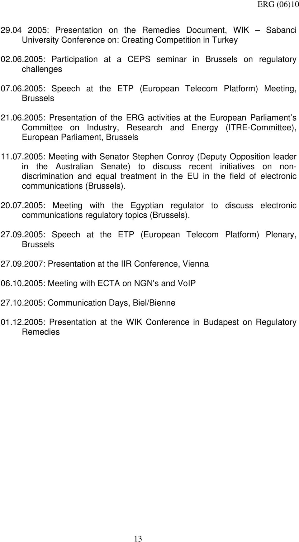2005: Speech at the ETP (European Telecom Platform) Meeting, Brussels 21.06.