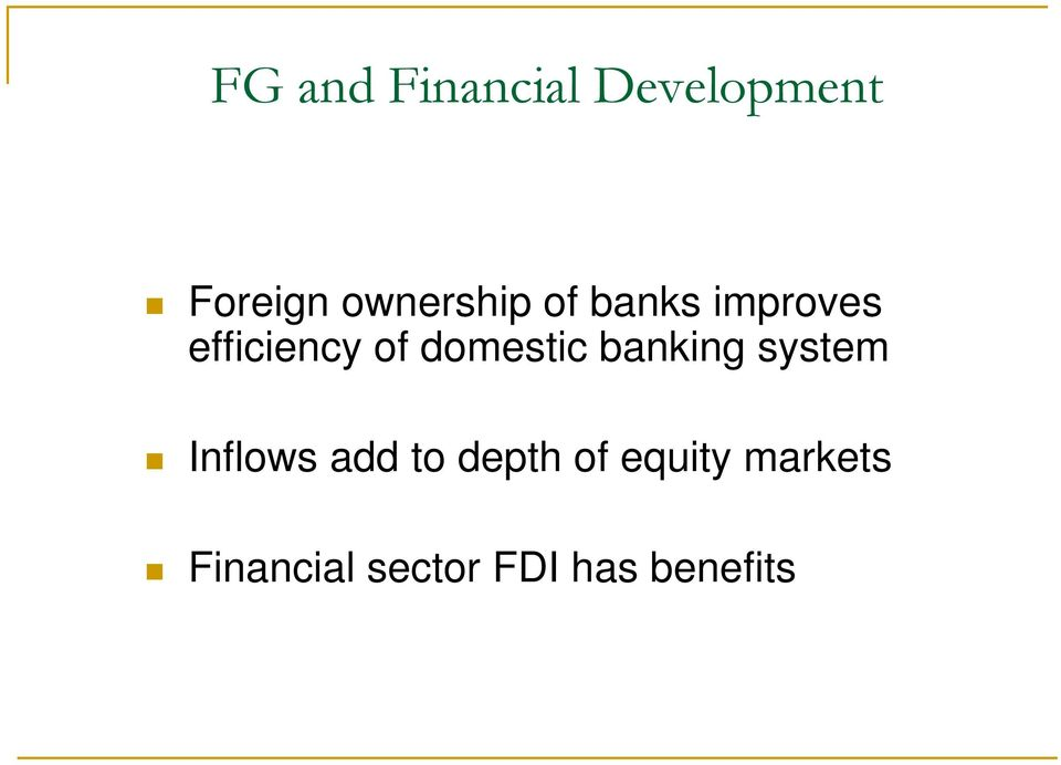 domestic banking system Inflows add to