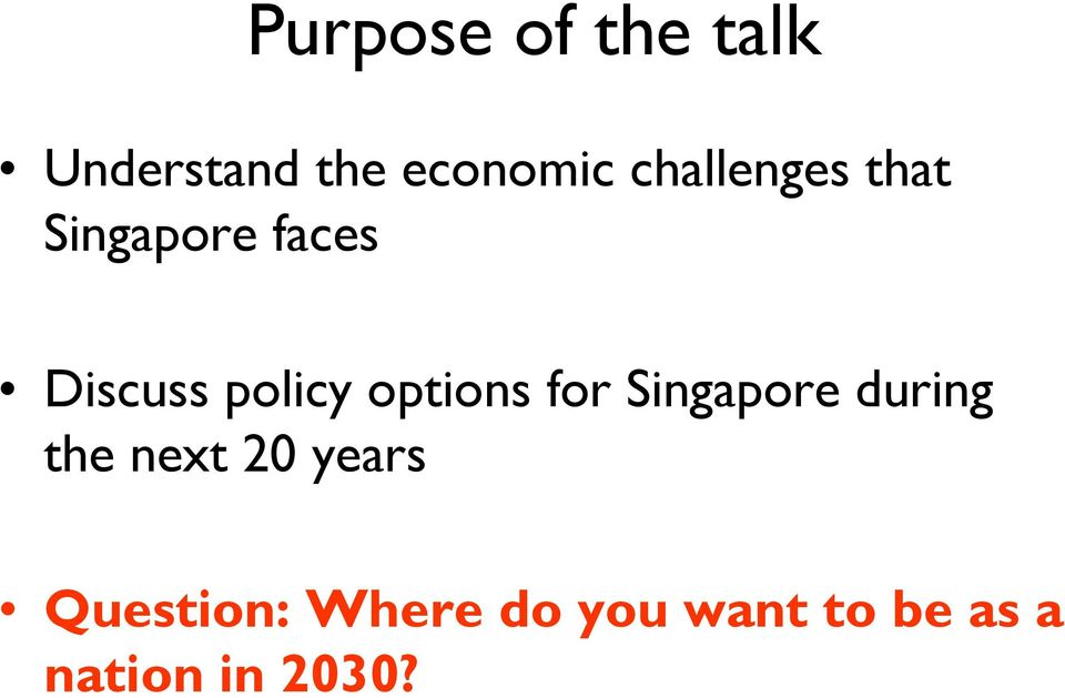 options for Singapore during the next 20 years