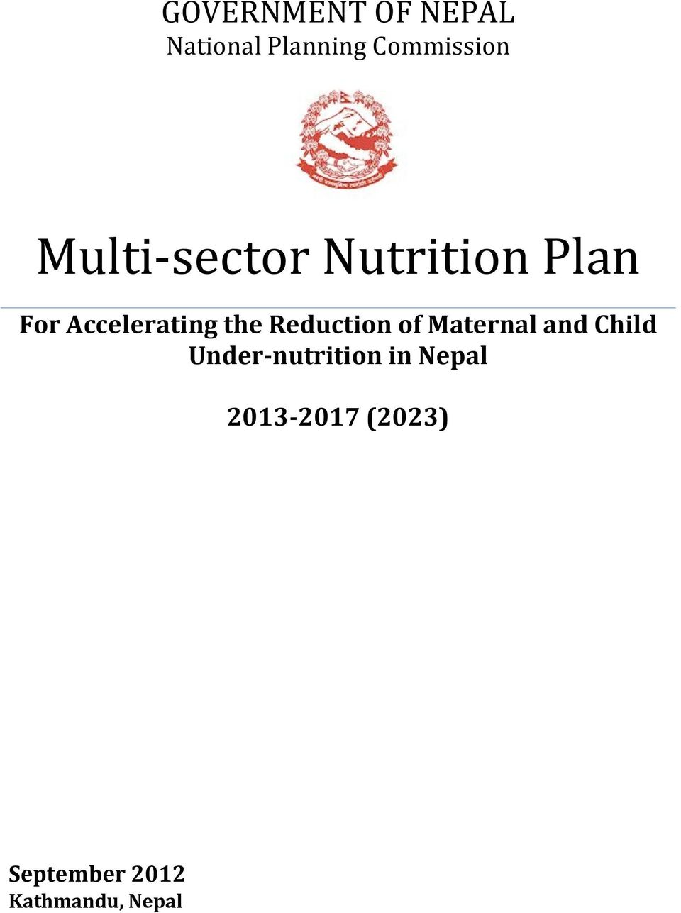 Reduction of Maternal and Child Under-nutrition in