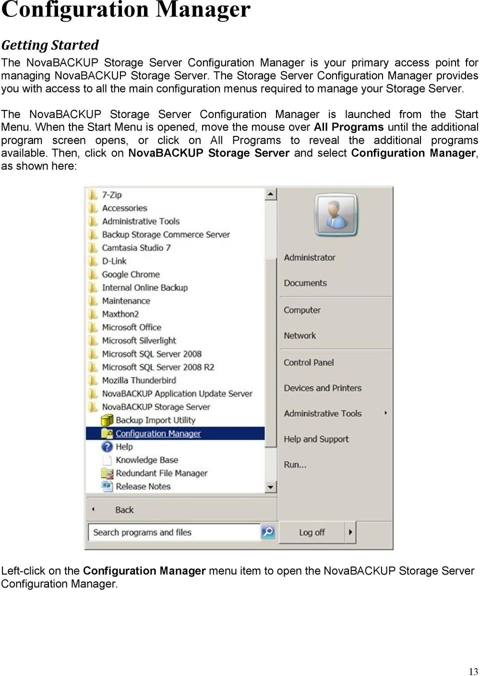 The NovaBACKUP Storage Server Configuration Manager is launched from the Start Menu.