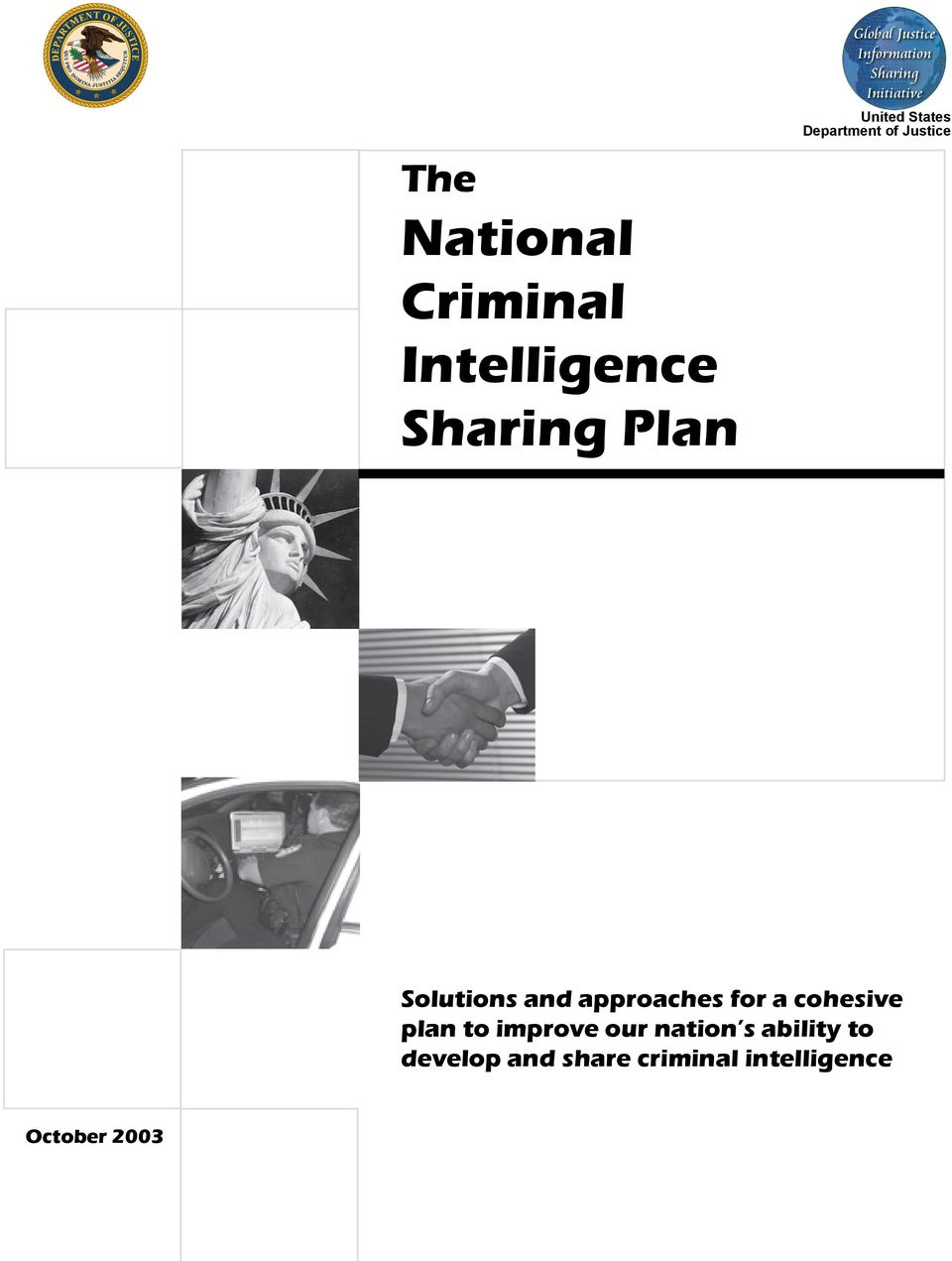 Criminal Intelligence Sharing Plan Global Justice Information Sharing Initiative