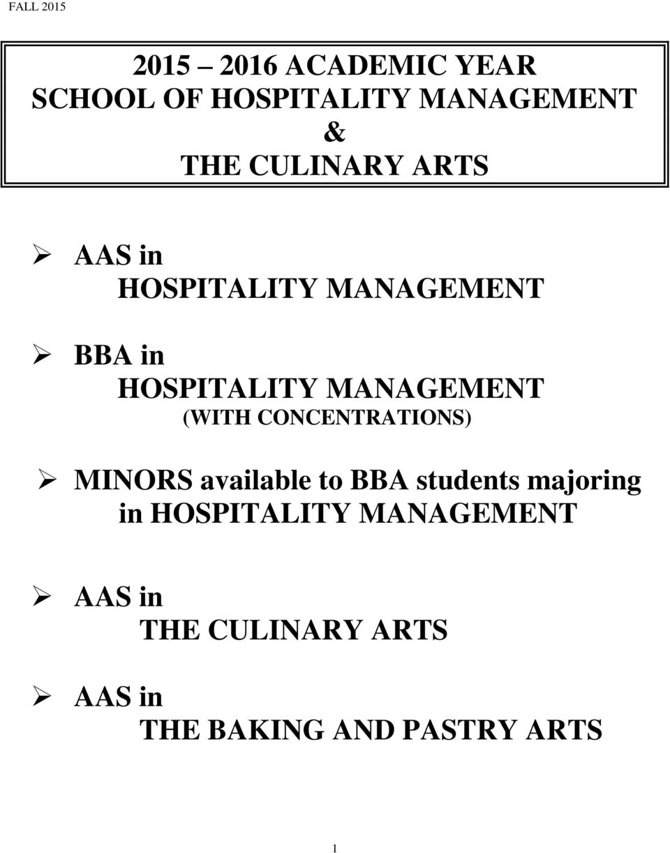 CONCENTRATIONS) MINORS available to BBA students majoring in