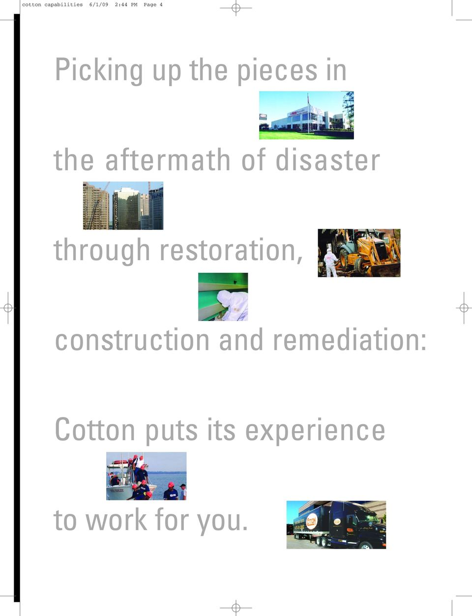 disaster through restoration, construction and