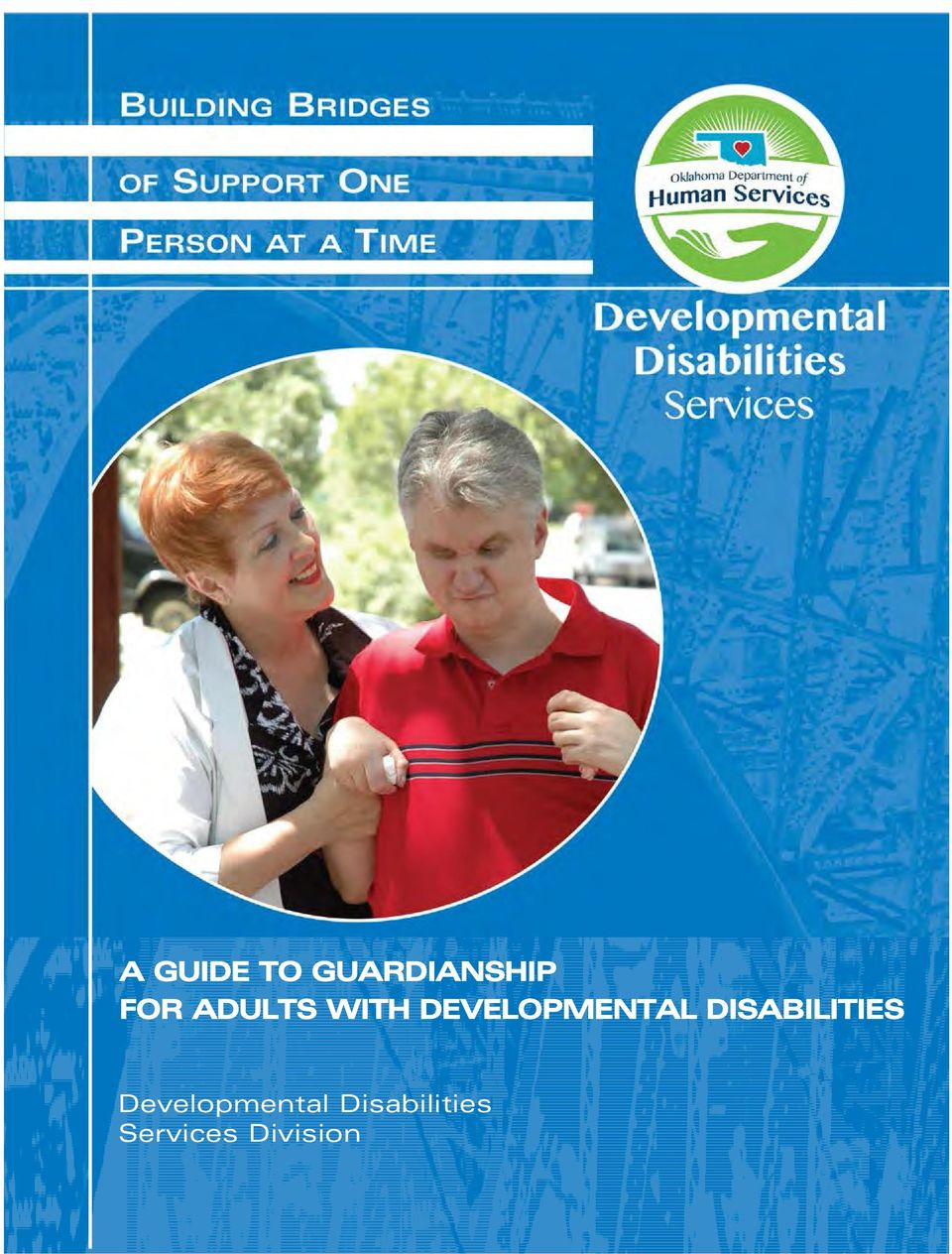 ADULTS WITH DEVELOPMENTAL DISABILITIES