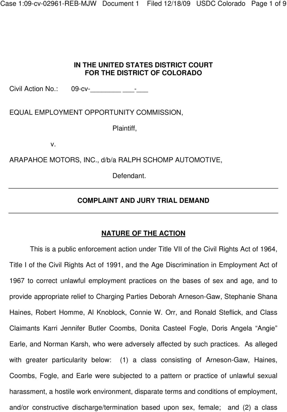 COMPLAINT AND JURY TRIAL DEMAND NATURE OF THE ACTION This is a public enforcement action under Title VII of the Civil Rights Act of 1964, Title I of the Civil Rights Act of 1991, and the Age